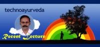Ayurmitra Technoayurveda Dr.KSR Prasad Recent Lecture